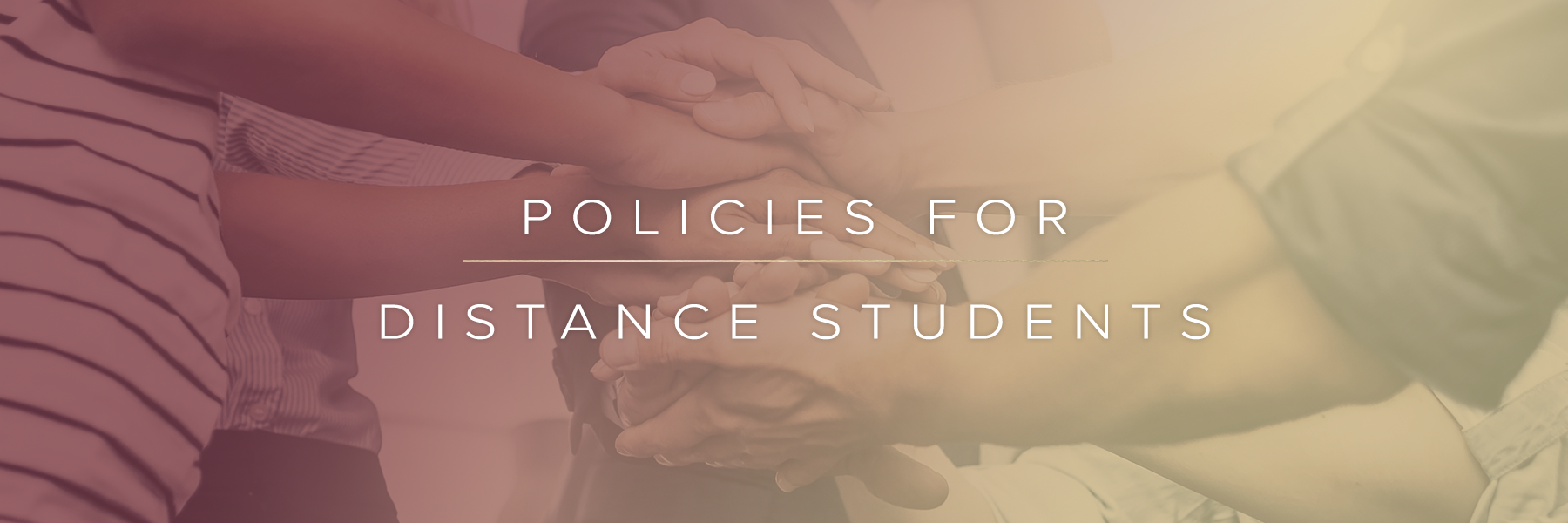 Policies for Distance Students
